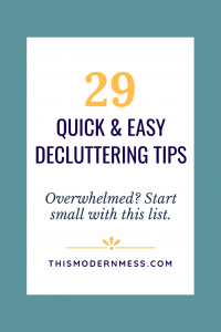 29 Quick and Easy Decluttering Tips graphic