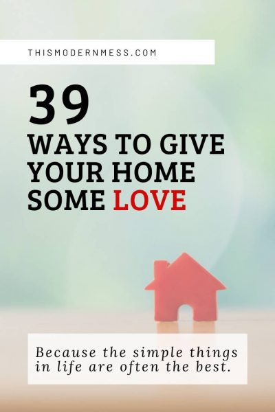give your home some love
