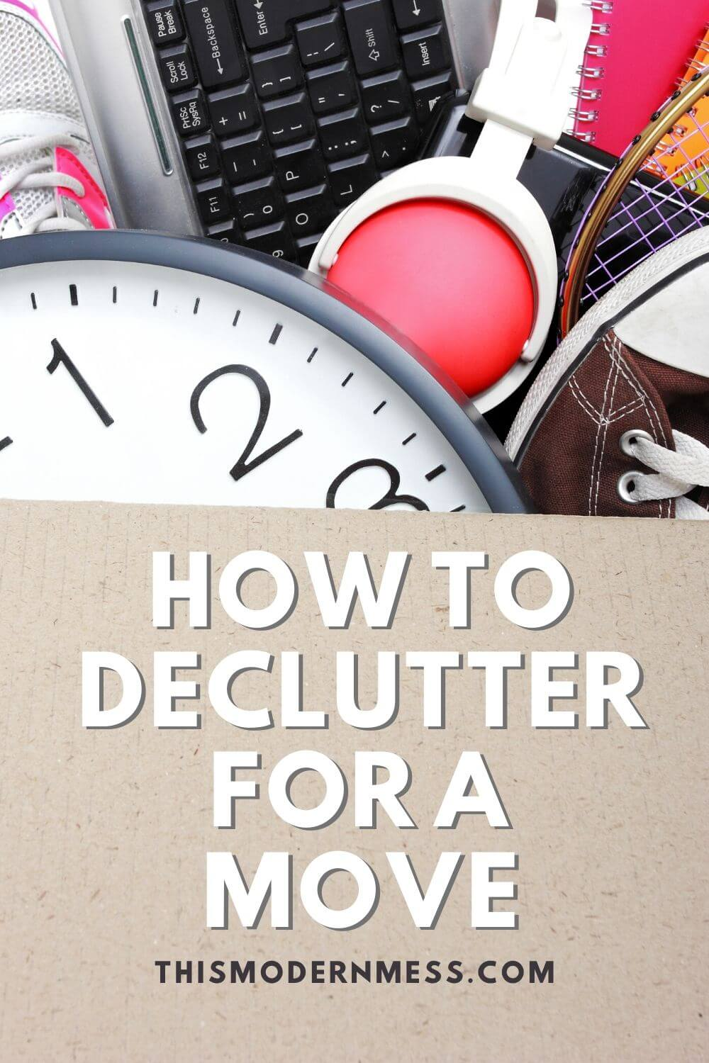 How to Declutter for a Move and Save Time and Money