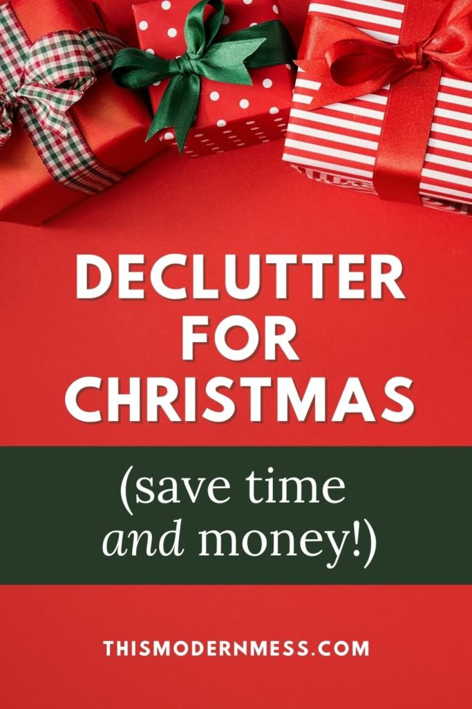 """Christmas presents wrapped in bows with title """"Declutter for Christmas. Save Time and Money."""""""